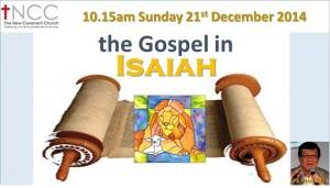 141221 - The Gospel In Isaiah